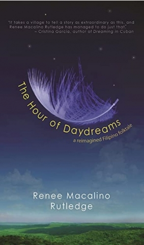 The Hour of Daydreams by Renee Macalino Rutledge